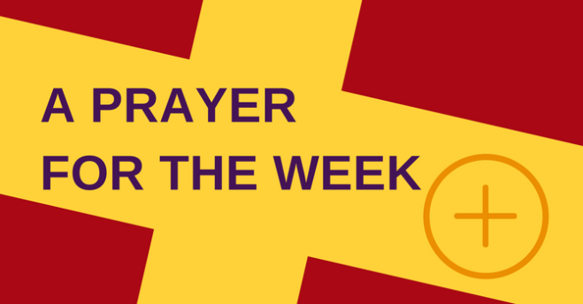 A Prayer for the Week