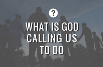 What is God calling us to do