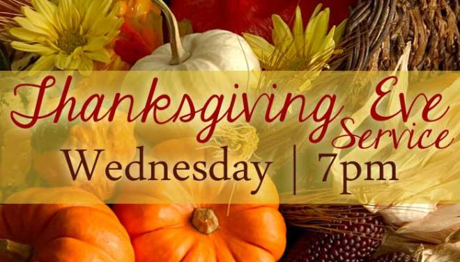 thanksgiving-eve-service 7 PM