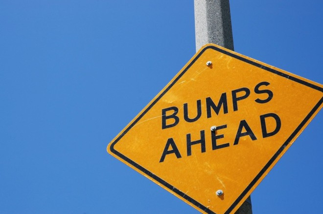 Bumps ahead