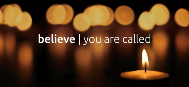 believe you are called