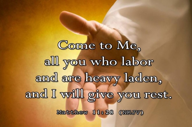 come to me all ye who are havey laden