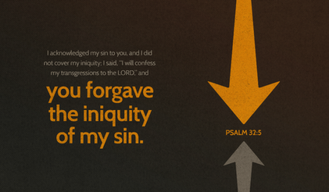 You forgive the iniquity of my sin